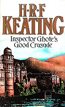 Inspector Ghote's Good Crusade 0094664501 Book Cover