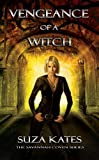 Vengeance of a Witch (The Savannah Coven Series Book 8)