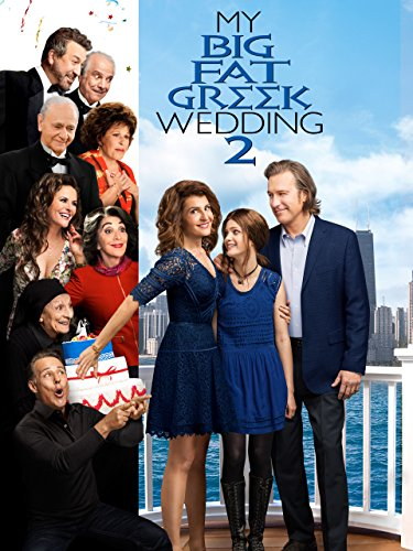- My Big Fat Greek Wedding 2
