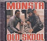 Monsta Old School