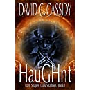HauGHnt: Dark Shapes, Dark Shadows Book 1