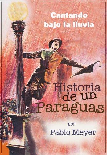 Cantando bajo la lluvia - Historia de un paraguas (Spanish Edition) by [Meyer