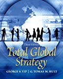 img - for Total Global Strategy (3rd Edition) book / textbook / text book