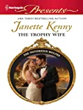 The Trophy Wife (The Notorious Wolfes Book 6)