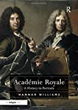 img - for Acad mie Royale: A History in Portraits book / textbook / text book