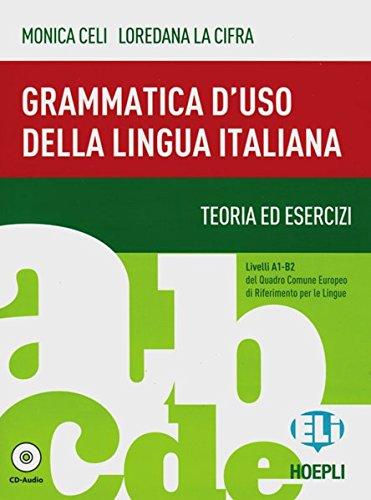 Grammatica d'uso della lingua italiana: Teoria ed esercizi mit Audio-CD. Buch + Audio-CD