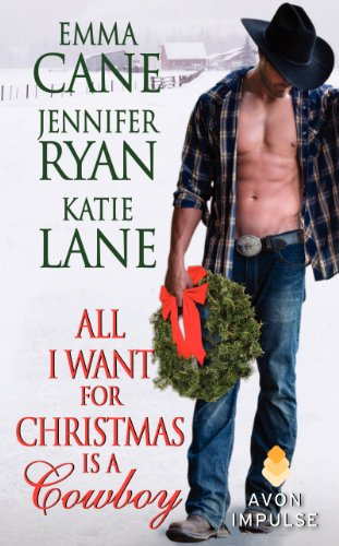 (All I Want for Christmas Is a Cowboy (Hunted))