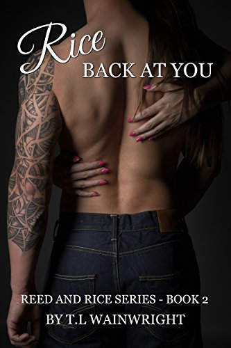 RICE BACK AT YOU! (REED AND RICE SERIES Book 2)