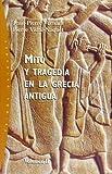 Mito y Sociedad en la Grecia Antigua, Jean-Pierre Vernant and Pierre Vidal-Naquel, 8449312469