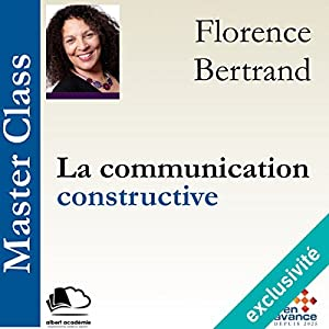 La communication constructive (Master Class) Hörbuch