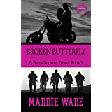 Broken Butterfly: A Fortis Security Novel Book 5 (Fortis Security Series)
