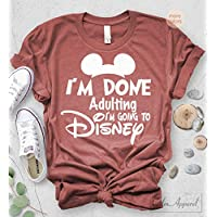 431cc435d I am Done Adulting Lets Go to Disney T-shirt Funny Letter Print Unisex Tops