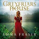 Greyfriars House | Emma Fraser