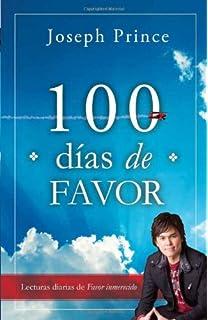 100 Dias De Favor: Lecturas diarias de Favor inmerecido (Spanish Edition)