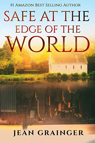 Safe at the Edge of the World: Sequel to The Tour (The Tour Series) by CreateSpace Independent Publishing Platform