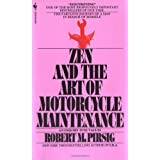 By Robert Pirsig - Zen and the Art of Motorcycle Maintenance (Reissue) (1/31/84)