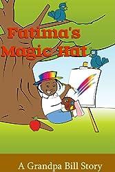 Fatima's Magic Hat