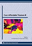img - for Cost-Affordable Titanium III: Selected, Peer Reviewed Papers from the Tms 2010 Spring Synposium on