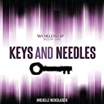 Keys and Needles: Worldslip, Book 1 | Michelle L Nickolaisen