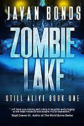 Zombie Lake: Still Alive Book One