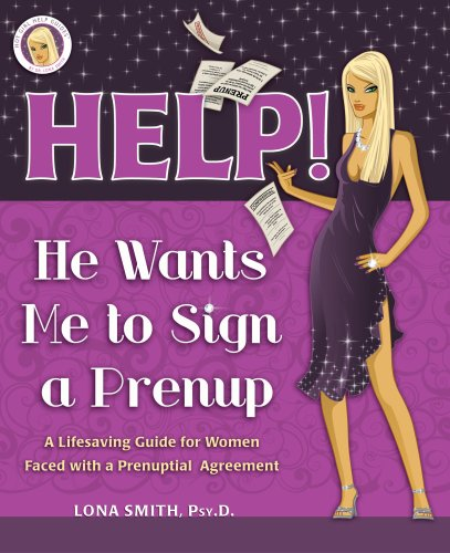 Help He Wants Me To Sign A Prenup A Lifesaving Guide For Women