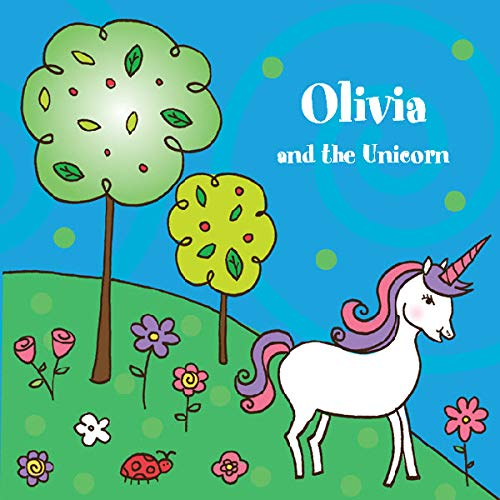 Frecklebox - Personalized Storybook for Olivia - Magical Unicorn [Paperback] - Put Your Child in The Story - Great Gifts to Make Kids Smile