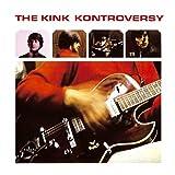 The Kinks: The Kink Kontroversy (Audio CD)