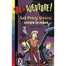 Les petits génies contre le robot
