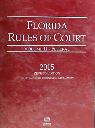 florida-rules-of-court-volume-2-federal-2015-revised-edition