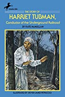 The Story of Harriet Tubman: Conductor of the Underground Railroad (Dell Yearling Biography)