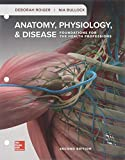 Loose Leaf for Anatomy, Physiology, & Disease