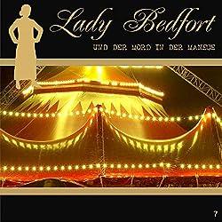Der Mord in der Manege (Lady Bedfort 7)