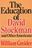 The Education of David Stockman and Other Americans, William Greider, 0525482768