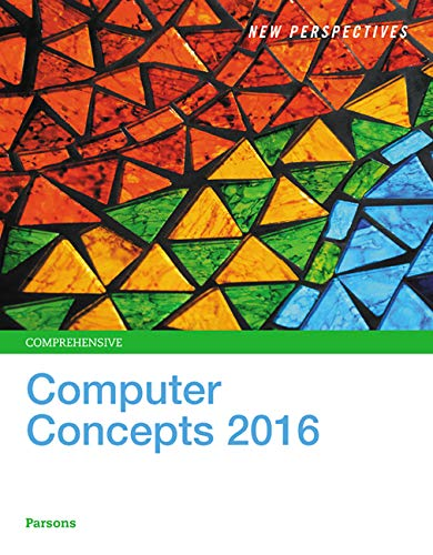 New Perspectives on Computer Concepts 2016, Comprehensive - Standalone book (Fitness Monitor Microsoft)