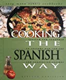 Cooking the Spanish Way (Easy Menu Ethnic Cookbooks)