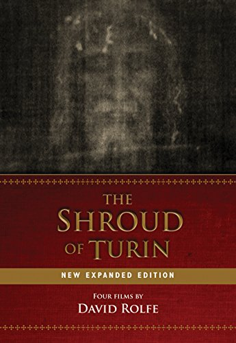 The Shroud of Turin: New Expanded Edition