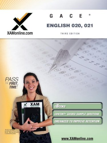 GACE English 020, 021 Test Prep Teacher Certification Test Prep Study Guide (XAM GACE)
