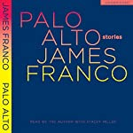 Palo Alto: Stories | James Franco