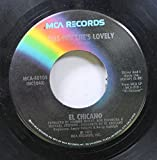 EL CHICANO 45 RPM TELL HER SHE'S LOVELY / CHACHITA