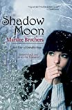 Shadow Moon (The Unbidden Magic Series Book 4)