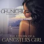 The Return of a Gangster's Girl    Chunichi