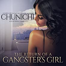 The Return of a Gangster's Girl Audiobook by  Chunichi Narrated by  iiKane
