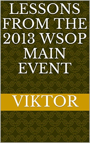 Lessons From the 2013 WSOP Main Event Pdf
