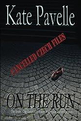 On The Run: Cancelled Czech Files (Volume 1)
