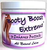 Booty Boost Extreme Lotion Butt Enhancement Cream, 4 Review and Comparison