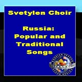 Russia: Popular And Traditional Songs