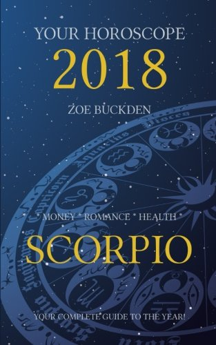 Your Horoscope 2018  Scorpio