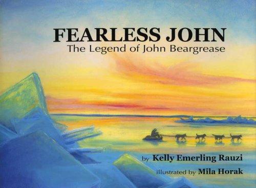 Fearless John The Legend of John Beargrease PDF