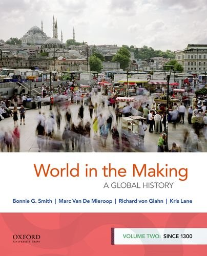 World-in-the-Making-A-Global-History-Volume-Two-Since-1300