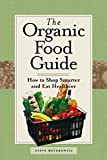 img - for Organic Food Guide: How To Shop Smarter And Eat Healthier book / textbook / text book